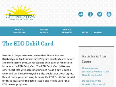 The EDD Debit Card - La Cooperativa - Campesina de California