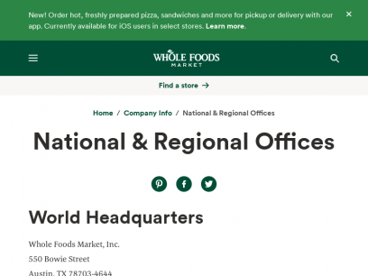 National & Regional Offices   Whole Foods Market