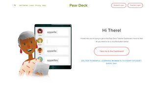 Trying to reach the dashboard? — Pear Deck
