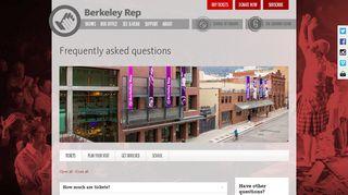 FAQs for Berkeley Rep - Berkeley Repertory Theatre