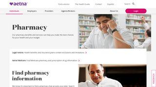 Pharmacy & Prescription Benefits | Pharmacy Information | Aetna