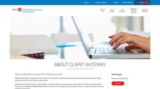 About Gateway  BMO Nesbitt Burns - BMO Bank of Montreal