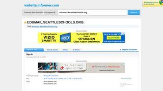edumail.seattleschools.org at Website Informer. Sign In. Visit Edumail ...