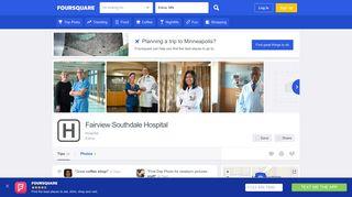 Fairview Southdale Hospital - Edina, MN - Foursquare