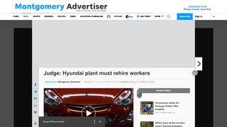 Judge: Hyundai plant must rehire workers - Montgomery Advertiser