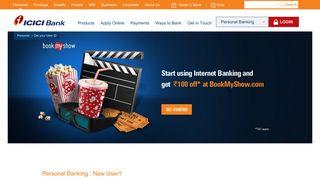 New User? - ICICI Bank Ltd