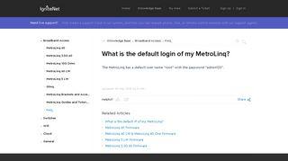 What is the default login of my MetroLinq? - IgniteNet