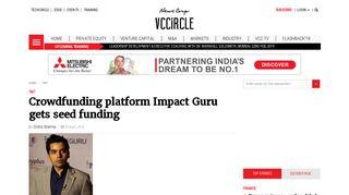 Crowdfunding platform Impact Guru gets seed funding   VCCircle