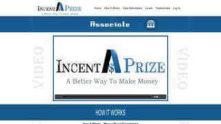 How It Works - IncentAPrize.com