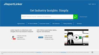 Reportlinker.com - Get Industry Insights Simply.