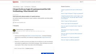 I forgot both my login ID and password for IOB NetBanking. What ...