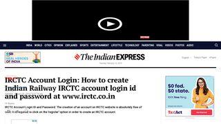 IRCTC Account Login: How to create Indian Railway IRCTC account ...