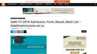 Delhi ITI 2018 Admission, Form, Result, Merit List – itidelhiadmissions ...