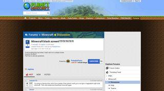 Minecraft black screen!??!?!!?!!!?!!?! - Planet Minecraft