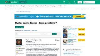 Oyster online top up - login problems? - London Forum - TripAdvisor