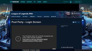 Video - Pool Party - Login Screen | League of Legends Wiki ...