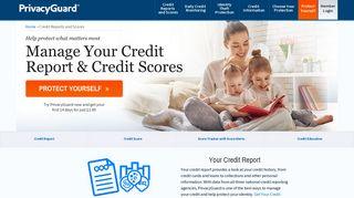 My Credit Report & Credit Scores - All 3 Bureaus   PrivacyGuard