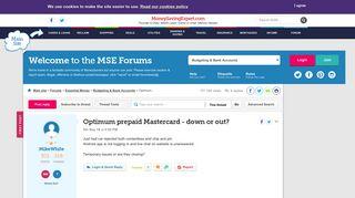 Optimum prepaid Mastercard - down or out? - MoneySavingExpert.com ...