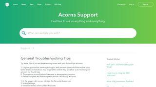 General Troubleshooting Tips   Acorns