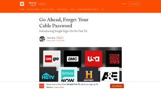 Go Ahead, Forget Your Cable Password – Amazon Fire TV