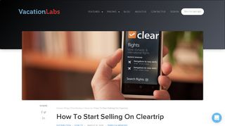 How To Start Selling On Cleartrip   Vacation Labs