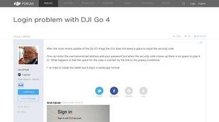 Login problem with DJI Go 4 | DJI FORUM