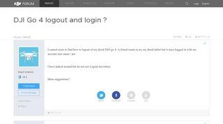 DJI Go 4 logout and login ? | DJI FORUM