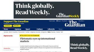 Flirtomatic eyes up international markets   Media   The Guardian
