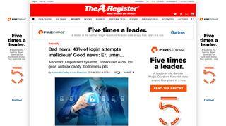 Bad news: 43% of login attempts 'malicious' Good news: Er, umm ...