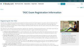 TASC Exam Registration Information - Study.com