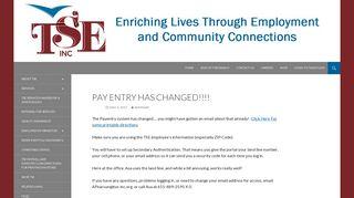 PAY ENTRY HAS CHANGED!!!! | TSE, Inc.