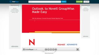Outlook ® to Novell GroupWise ® Made Easy With the Advansys ...