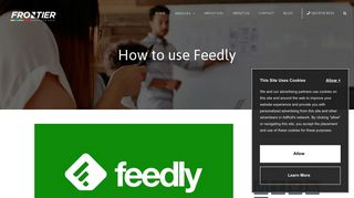 How to use Feedly - A Beginner's Guide - Frontier