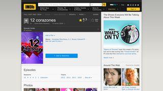 12 corazones (TV Series 2004– ) - IMDb
