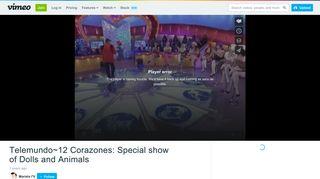 Telemundo~12 Corazones: Special show of Dolls and Animals on ...