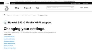 Huawei E5330 Mobile Wi-Fi support - Changing your settings. - Three