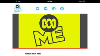 Watch Now! Help - ABC ME