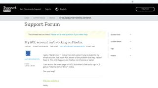 My AOL account isn't working on Firefox.   Firefox Support Forum ...