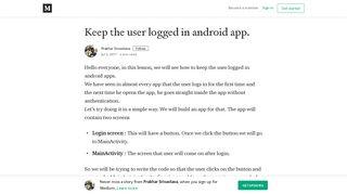 Keep the user logged in android app. – Prakhar Srivastava – Medium