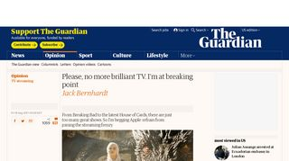 Please, no more brilliant TV. I'm at breaking point | Jack Bernhardt ...