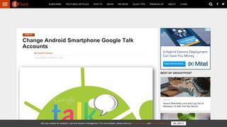 Change Android Smartphone Google Talk Accounts - groovyPost