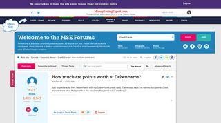 How much are points worth at Debenhams? - MoneySavingExpert.com Forums