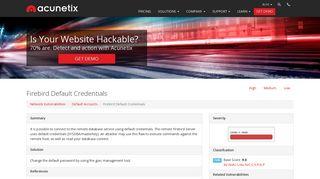 Firebird Default Credentials Network Vulnerability - Acunetix