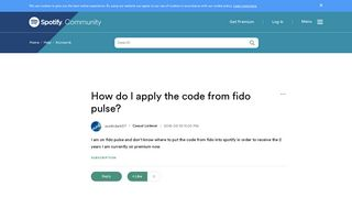 How do I apply the code from fido pulse? - The Spotify Community