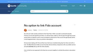 No option to link Fido account - The Spotify Community
