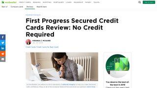 First Progress Secured Credit Cards Review - NerdWallet