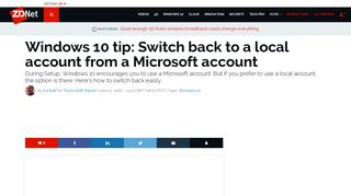 Windows 10 tip: Switch back to a local account from a Microsoft - ZDNet