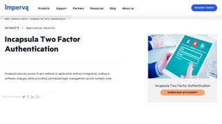 Incapsula Two Factor Authentication | Resource Center | Imperva