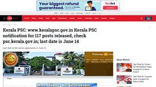 Kerala PSC: www.keralapsc.gov.in Kerala PSC notification for 117 ...