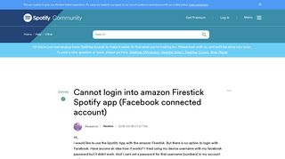 Solved: Cannot login into amazon Firestick Spotify app (Fa ...